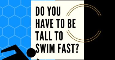 a short swimmer asking if you have to be tall to swim fast